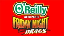 O'Reilly Auto Parts Friday Night Drags