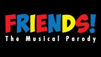 Friends! The Musical Parody tickets (Copyright © Ticketmaster)