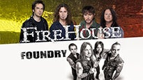 FIREHOUSE with FOUNDRY at Cajundome Convention Center