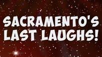 Sacramento's Last Laughs