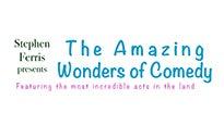 Stephen Ferris Presents: The Amazing Wonders of Comedy