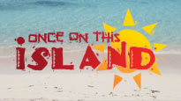 Once On This Island Jr: A Summer Theater Camp Production