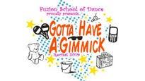 Fuzion School of Dance Presents- Gotta Have A Gimmick