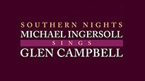 Southern Nights: Michael Ingersoll Sings Glen Campbell