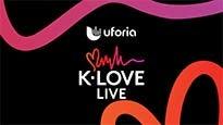 Uforia K-Love Live at The Forum