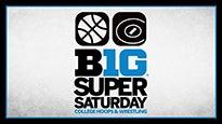 Big Ten Super Saturday - College Wrestling & College Basketball