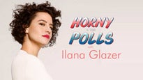 Ilana Glazer: Horny 4 Tha Polls presale password for early tickets in a city near you