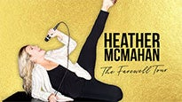 Heather McMahan: The Farewell Tour presale password for show tickets in a city near you (in a city near you)