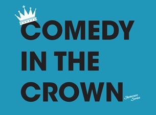 Comedy in the Crown
