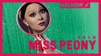 Miss Peony tickets (Copyright © Ticketmaster)