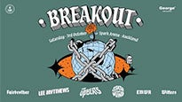 BREAKOUT 2020 feat The Upbeats, State of Mind ft Tiki, Lee Mvtthews tickets (Copyright © Ticketmaster)