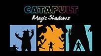 Catapult: Magic Shadows at Aventura Arts & Cultural Center