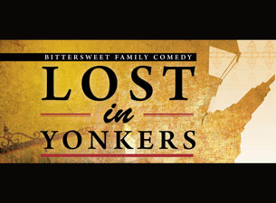 Lost In Yonkers at Levoy Theatre - Millville, NJ 08332
