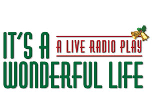 It's a Wonderful Life (A Radio Drama)