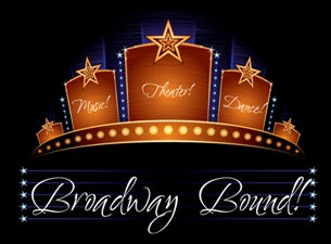 Broadway Bound at Oxnard Performing Arts Center