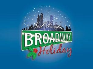 Neil Berg's Broadway Holiday at Fox Theatre Detroit - Detroit, MI 48201