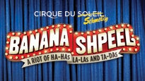 Cirque du Soleil: Banana Shpeel