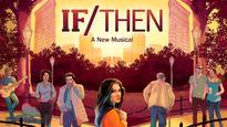If/Then (Chicago)