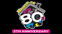 House of 80s