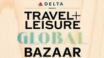 Travel + Leisure Global Bazaar