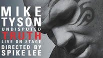 Mike Tyson: Undisputed Truth (Chicago)