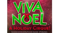 Viva Noel - A Holiday Cirque!