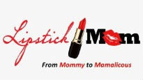 Lipstick Mom: From Mommy To Mamalicious