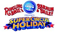 Ringling Bros. and Barnum & Bailey Presents Super Circus Holiday