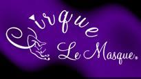 Cirque Le Masque
