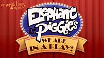 Emerald City Theatre: Elephant and Piggie (We Are In a Play)