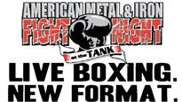 American Metal & Iron Fight Night At the Tank