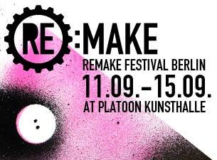 REMAKE FESTIVAL 2013