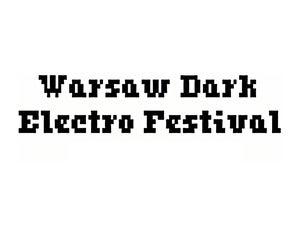 Warsaw Dark Electro Festival