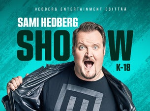 Sami Hedberg Show (K-18)