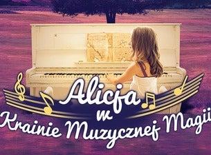 Widowisko: Alicja w Krainie Muzycznej Magii