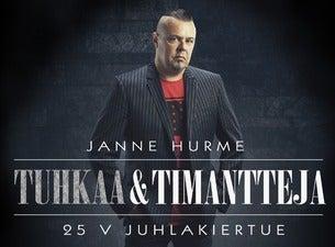 Janne Hurme, Tuhkaa ja Timantteja