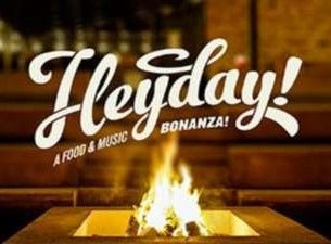 Heyday - A food & music bonanza!