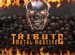 Tribute Metal Meeting