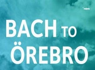 Bach to Örebro