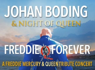 JOHAN BODING & NIGHT OF QUEEN - FREDDIE FOREVER