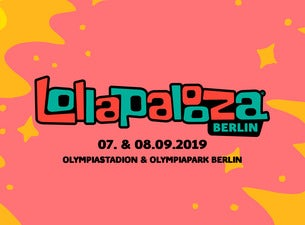 LOLLAPALOOZA Berlin VIP 07. & 08. September 2019