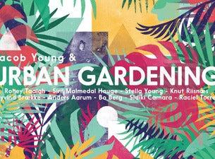 Urban Gardening & Jacob Young