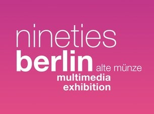 Nineties Berlin 2019 20 Tickets Informationen