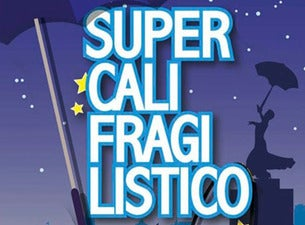 Supercalifragilistico - el Musical