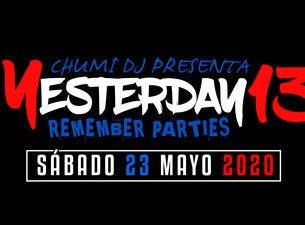 CHUMI DJ presenta YESTERDAY 13