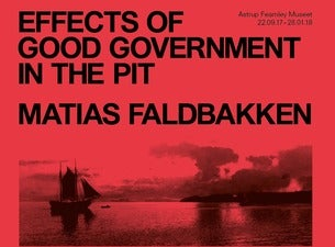 Matias Faldbakken - Effects of Good Government in the Pit