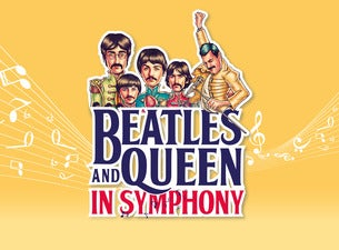 Beatles & Queen in Symphony