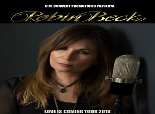 Robin Beck - Love is Coming Tour 2018