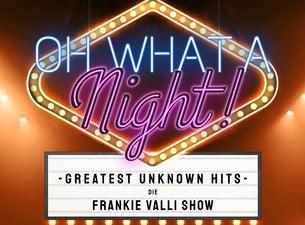 Oh What A Night - Die Frankie Valli Show