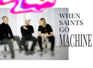 When Saints Go Machine